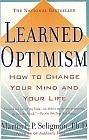 Learned Optimism : How to Change Your Mind and Your Life (Paperback) by Dr. Martin E.P. Seligman