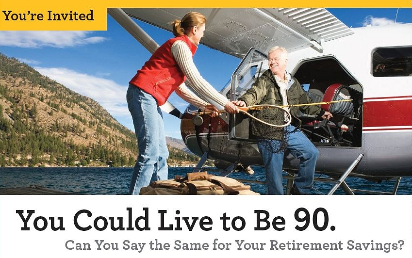 You Could Live to Be 90. Can You Say the Same for Your Retirement Savings? Image from Edward Jones email 5 June 2012