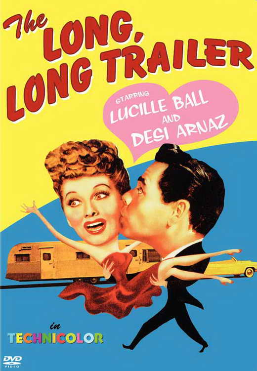 Long, Long Trailer (1953) Movie Poster Google image from http://images.moviepostershop.com/the-long-long-trailer-movie-poster-1954-1020435185.jpg
