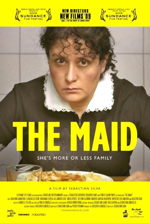The Maid (Chile 2009) Movie Poster Google image from http://3.bp.blogspot.com/_OcrVemXZwpk/TOF_yj2uiDI/AAAAAAAAAU8/UpuXbCUaZ1w/s1600/the-maid-movie-poster-1.jpg