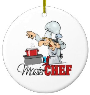 Master Chef Google image from http://www.zazzle.ca/cooking+ornaments
