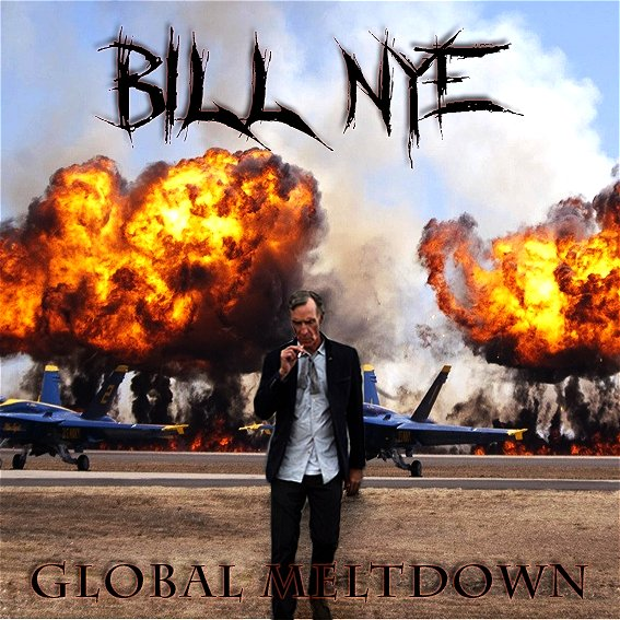 Bill Nye's Global Meltdown (2015) movie poster Google image from http://i.imgur.com/nsYIZrQ.png