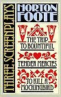 To Kill a Mockingbird: Tender Mercies and the Trip to Bountiful : 3 Screenplays by Horton Foote (Paperback)