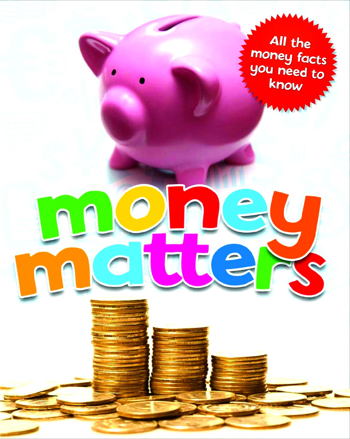 Money Matters Google image from http://www.qed-publishing.co.uk/images/covers/Money%20Matters%20Cover.jpg