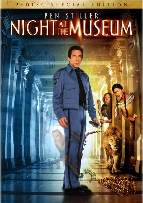 Night at the Museum Google image from http://collider.com/uploads/imageGallery/Night_at_the_Museum_/night_at_the_museum_2-disc_special_edition_dvd__large_.jpg