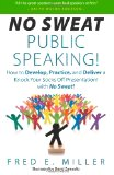 No Sweat Public Speaking! by Fred E. Miller