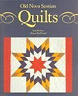 Old Nova Scotian Quilts (Paperback) by Scott Robson (Author), Sharon MacDonald (Author)