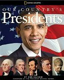 Our Country's Presidents: All You Need to Know About the Presidents, From George Washington to Barack Obama by Ann Bausum