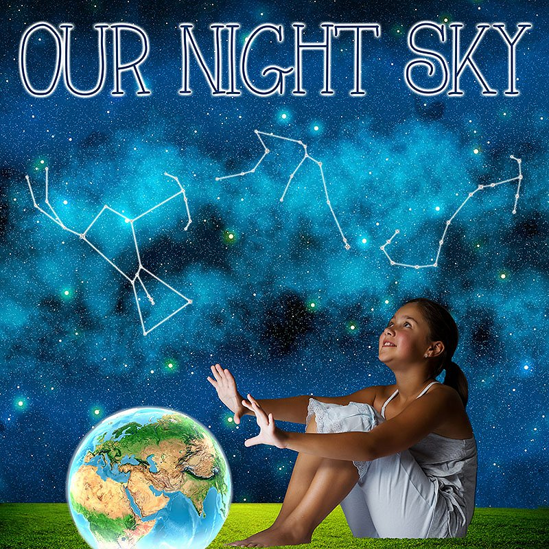 Our Night Sky Google image from http://chambermusicmississauga.org/?event=our-night-sky-3
