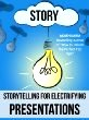 Public Speaking: Storytelling Techniques for Electrifying Presentations by Akash Karia (Kindle Edition)</a></p>  <p><a rel=nofollow href=