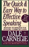 The Quick and Easy Way to Effective Speaking: Modern Techniques for Dynamic Communication by Dale Carnegie [Mass Market Paperback]