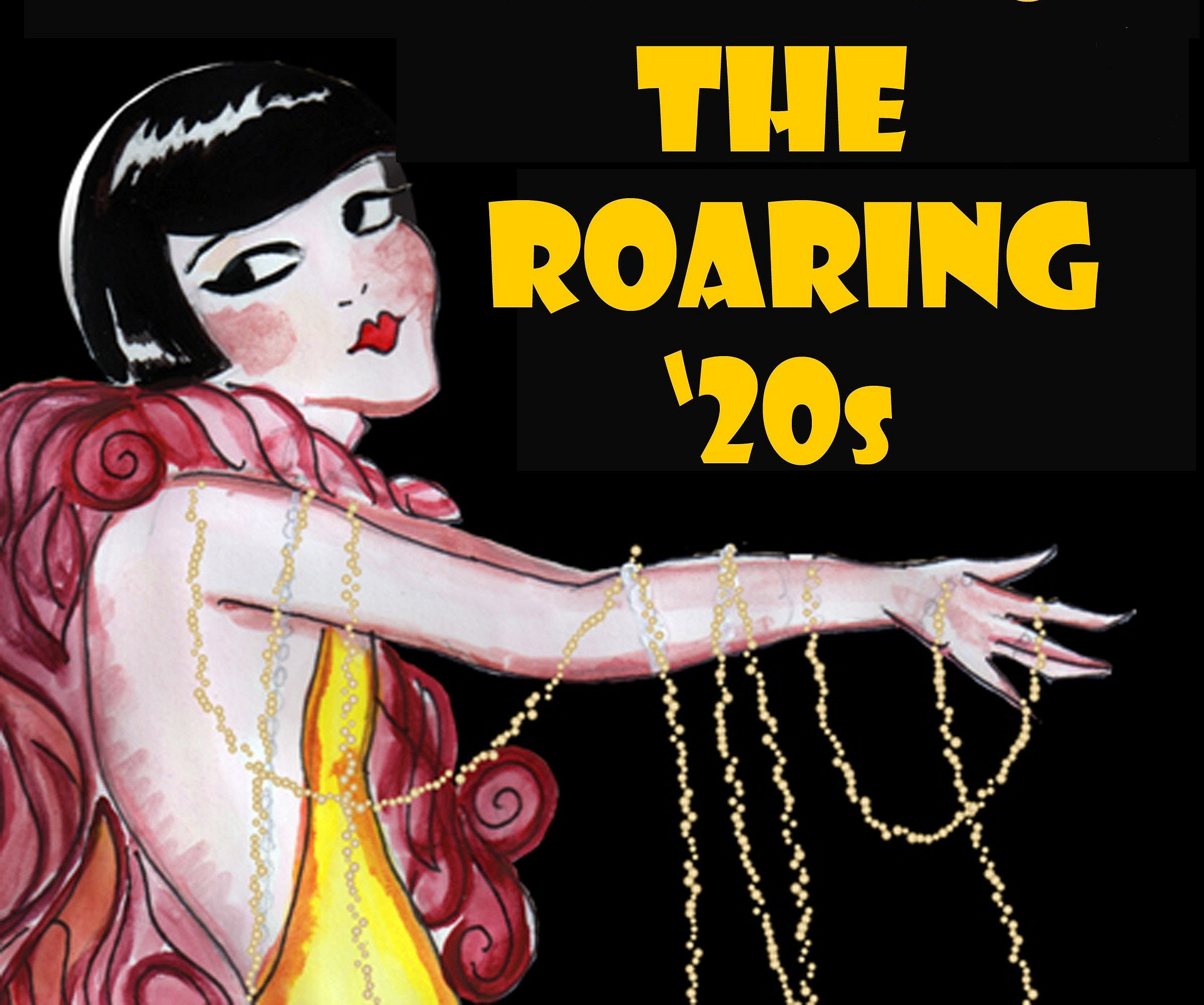 The Roaring Twenties Google image adapted from https://i.ytimg.com/vi/z3qxyHNA5Cs/maxresdefault.jpg