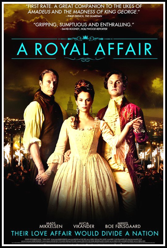 A Royal Affair Movie Poster Google image from http://media.theiapolis.com/d4-i1Y4U-k4-l1YQL/film-poster.html