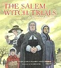 The Salem Witch Trials: An Unsolved Mystery from History (Hardcover) by Jane Yolen and Heidi Elisabet Y Stemple, with Roger Roth (Illustrator)