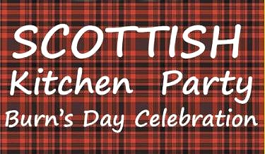 Scottish Kitchen Party Google image from http://www.ildertontours.ca/tours/scottish-kitchen-party-wednesday-january-25-2017/