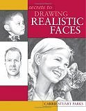 Secrets to Drawing Realistic Faces (Paperback) by Carrie Stuart Parks
