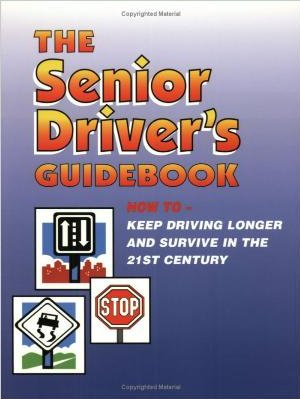 Senior Driver's Guidebook image from http://www.amazon.ca/The-Senior-Drivers-Guidebook-Driving/dp/0961799617