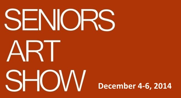 Seniors Art Show Google image adapted from http://art.blogs.wkbt.com/files/2011/05/poster.jpg