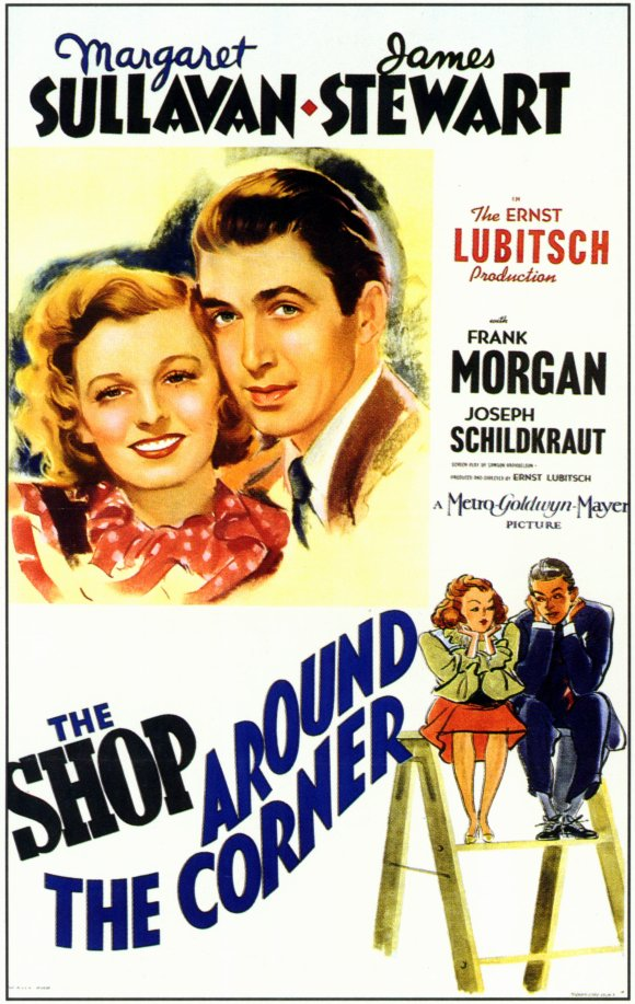 The Shop Around the Corner Google image from http://images.moviepostershop.com/the-shop-around-the-corner-movie-poster-1940-1010197554.jpg