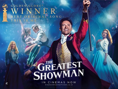 The Greatest Showman (2017) Movie Poster Google image from http://www.empirecinemas.co.uk/synopsis/the_greatest_showman/f5791