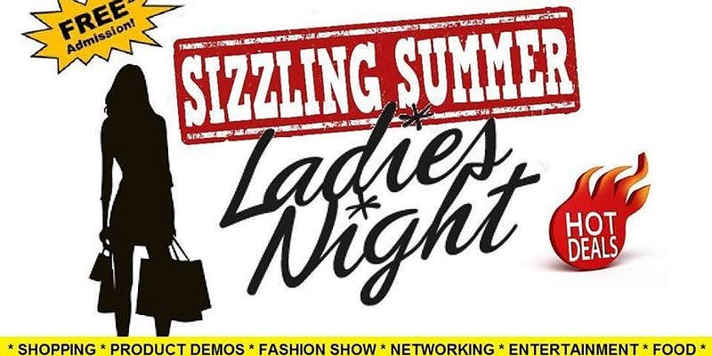 Sizzling Summer Ladies Night Google image from ttps://www.eventbrite.ca/e/sizzling-summer-ladies-night-tickets-59846070207?aff=ebdssbcitybrowse.