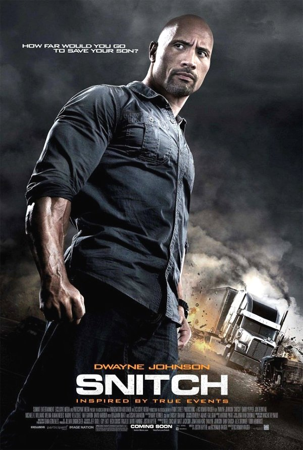 Snitch Movie Poster Google image from http://www.flicksandbits.com/wp-content/uploads/2012/12/snitch-movie-poster-dwayne-johnson.jpg