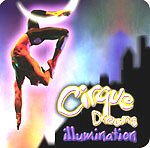 Cirque Dreams Illumination from Google image