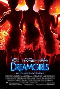Dreamgirls Google image from http://popdish.com/wp-content/uploads/2006/12/blog_2006_1231_2.jpg