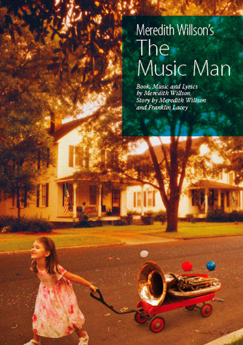 Meredith Willson's The Music Man Google image from http://www.stratfordfestival.ca/plays/images/musicman_lg.jpg