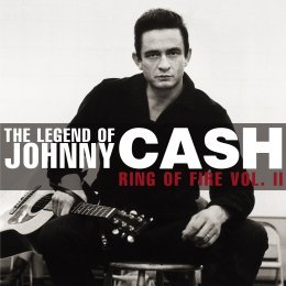 Legend of Johnny Cash from Google image http://www.age-net.co.uk/entertainment/cd_releases/johnny_cash_legend/J%20Cash%20-%20Ring%20Of%20Fire%20Vol%20II.jpg