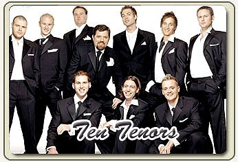 The Ten Tenors Google image from http://www.ticketspecialists.com/concert/concerts_img/ten-tenors.jpg