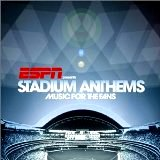 Presents Stadium Anthems: Music for the Fans [AUDIO CD] [Various Artists]