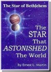 The Star That Astonished the World - Book by Dr. Ernest L. Martin