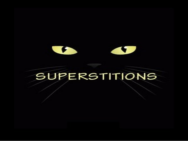 Superstitions Google image from https://www.slideshare.net/Jay1991/superstition-15335840