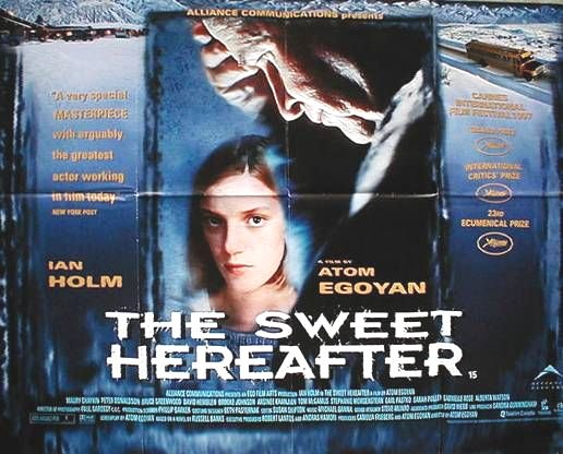 The Sweet Hereafter Google image from http://movieposters.2038.net/p/Sweet-Hereafter,-The_4.jpg