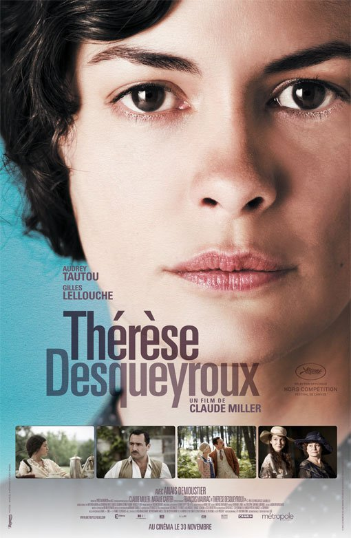 Therese Desqueyroux (France, 2012) Movie Poster Google image from http://www.tribute.ca/tribute_objects/images/movies/Therese_Desqueyroux/ThereseDesqueyroux.jpg