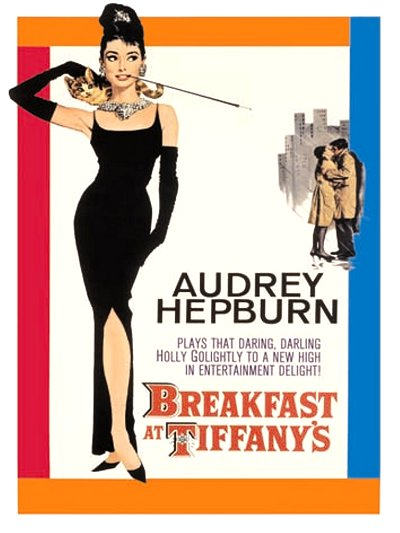 Breakfast at Tiffany's (1961) Movie Poster Google image from http://www.comunidademoda.com.br/wp-content/uploads/2011/10/breakfast-at-tiffanys-4.jpg