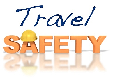 Travel Safety Google image from http://blog.airticketsdirect.com/wp-content/uploads/2012/01/Travel-Safety.jpg
