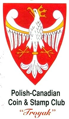 Polish-Canadian Coin and Stamp Club Troyak image from http://www.pbase.com/troyakclub/image/121773399