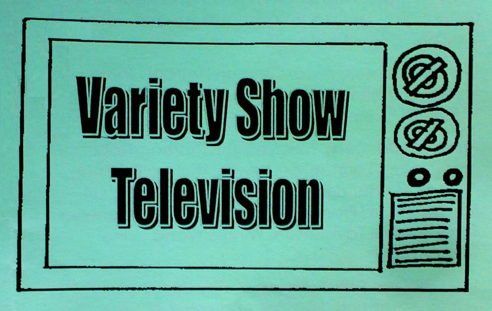Variety Show Television adapted from photo of program by I Lee, 5Jun15