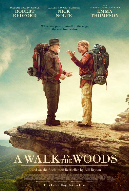 A Walk in the Woods (2015) Movie Poster Google image from http://www.impawards.com/2015/posters/walk_in_the_woods.jpg