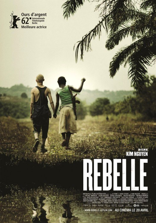 Rebelle (War Witch 2012) Movie Poster Google image from http://www.impawards.com/intl/canada/2012/posters/war_witch_ver2.jpg