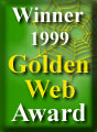 Winner 1999 Golden Web Award