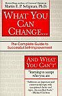 What You Can Change and What You Can't : The Complete Guide to Successful Self-Improvement Learning to Accept Who You Are (Fawcett Book) (Paperback) by Martin E. P. Seligman, Ph.D.