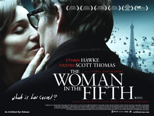 Woman in the Fifth Movie Poster Google image from http://www.impawards.com/intl/misc/2011/posters/woman_in_the_fifth_ver3.jpg